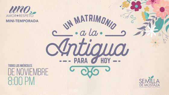 Un Matrimonio a la Antigua