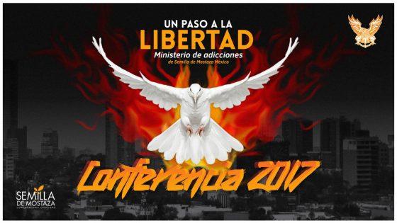 """Conferencia Anual """"Un Paso a La Libertad 2017"""""""