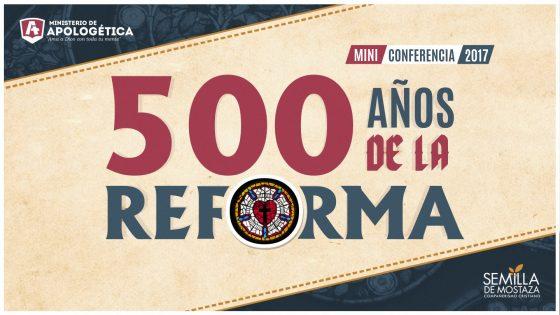 500 Años de la Reforma