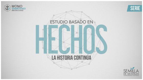 """Hechos """"La Historia Continua"""""""