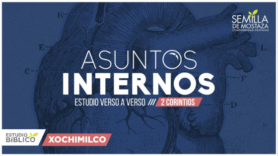 """2 Corintios """"Asuntos Internos"""""""