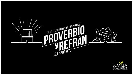 Proverbio y Refrán - 1 Reyes